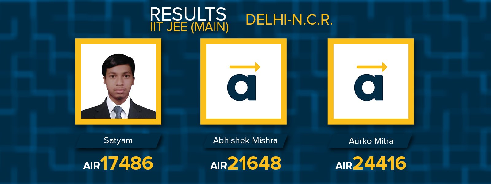 Delhi NCR IIT JEE Main 2017 results