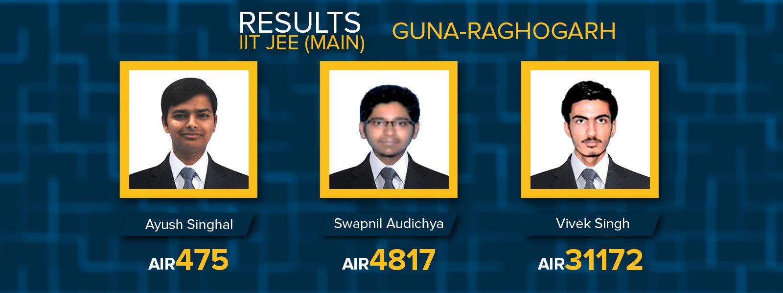 Guna - Raghogarh IIT JEE Main 2017 results