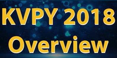 KVPY Exam 2018 Registration,Exam Date and Selection Process