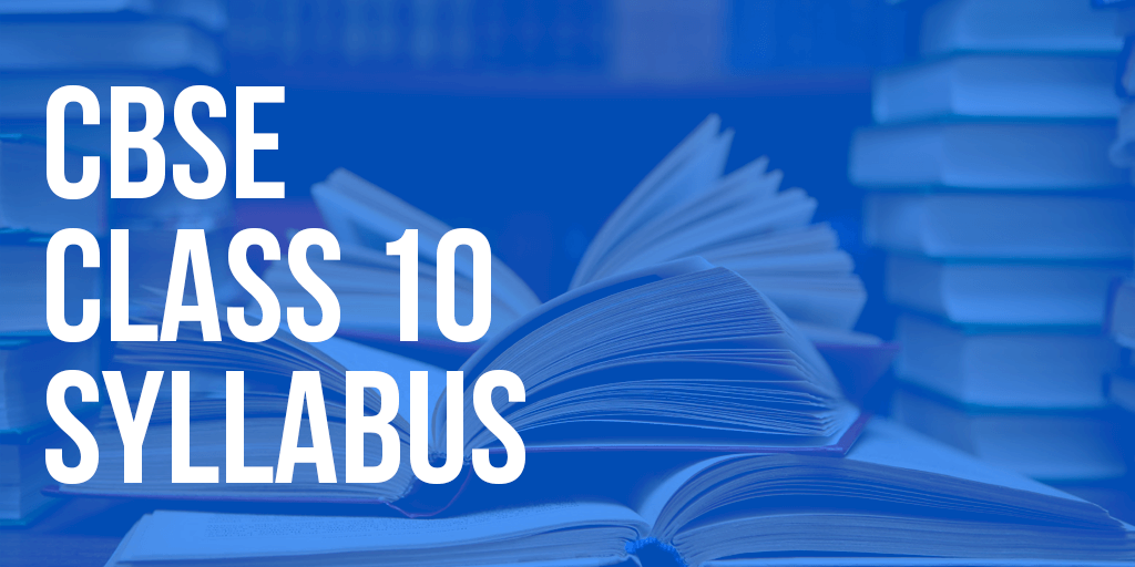 CBSE Class 10 Syllabus All Subjects