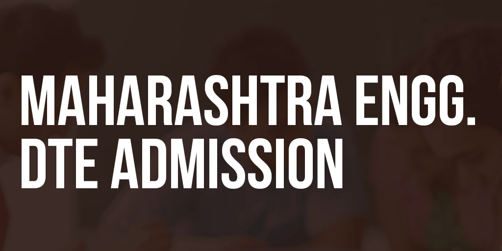 Maharashtra Engineering DTE Admission