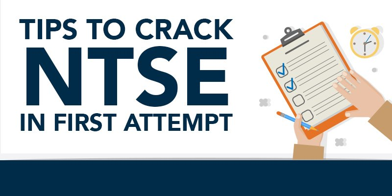 NTSE Preparation Tips- How to crack NTSE in first attempt