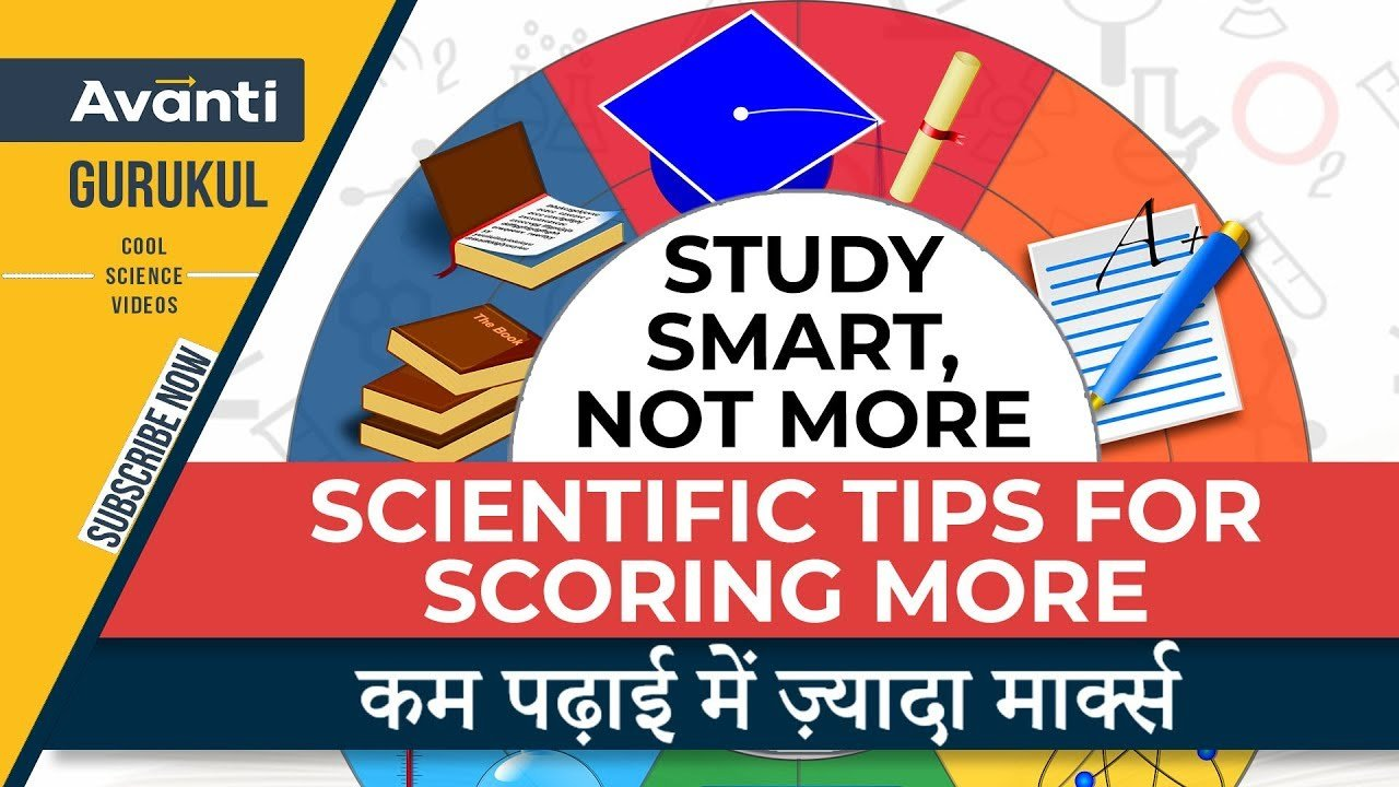 Study smart, not more   Scientific tips for scoring more