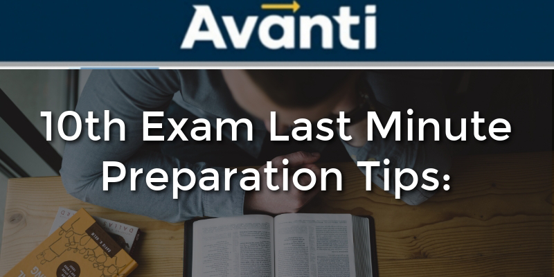 10th Exam Last Minute Preparation Tips