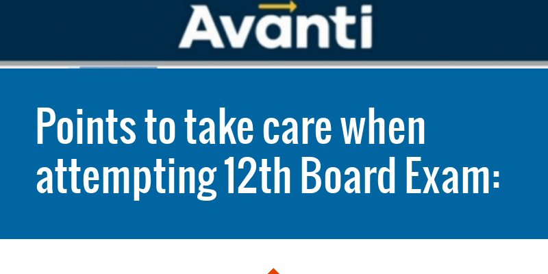 POINTS TO TAKE CARE WHILE ATTEMPTING 12th BOARD EXAM